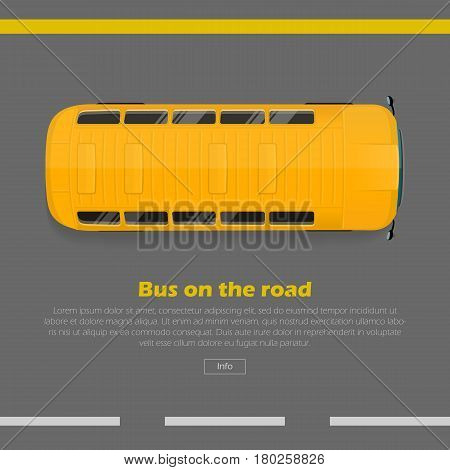 Bus on road conceptual web banner. Yellow bus goes on highway flat vector illustration. Modern urban transport and city traffic concept. For travel or public transport company landing page design