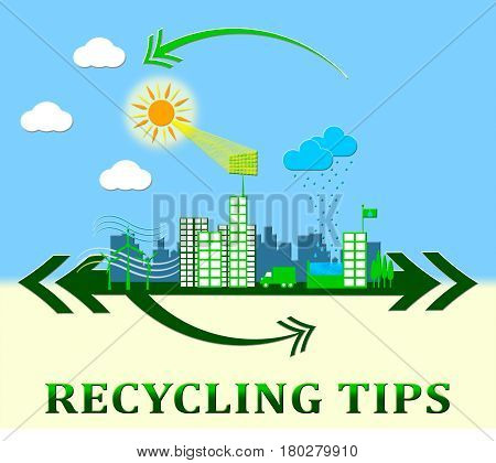 Recycling Tips Meaning Recycle Advice 3D Illustration