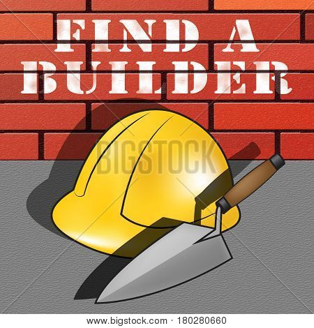 Find A Builder Represents Contractor Search 3D Illustration