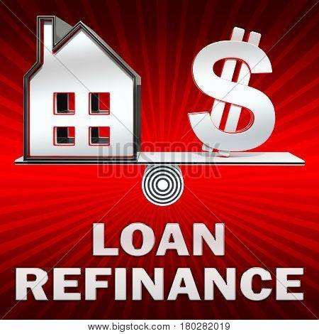 Loan Refinance Displays Equity Mortgage 3D Rendering