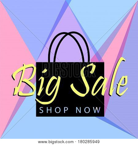 Big sale poster or banner with black bag and button shop now for web. Vector illustration design tamplate