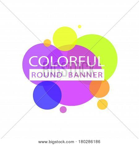 Colorful circles background. Abstract colorful circles background for round banner tamplate. Vector illustration colorful circles background