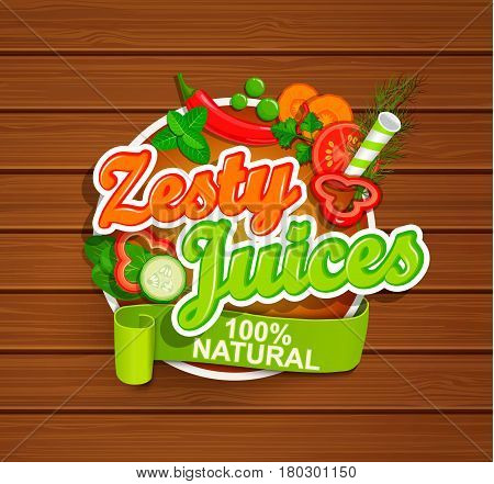 Zesty Juices symbol on wood background with vegetables. Vector illustration.