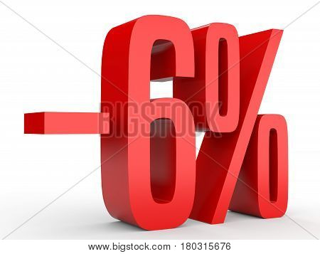 Minus Six Percent. Discount 6 %.