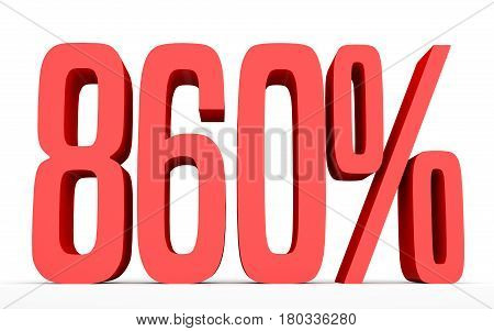 Eight Hundred And Sixty Percent. 860 %. 3D Illustration.