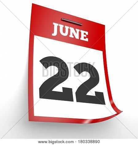 June 22. Calendar On White Background.