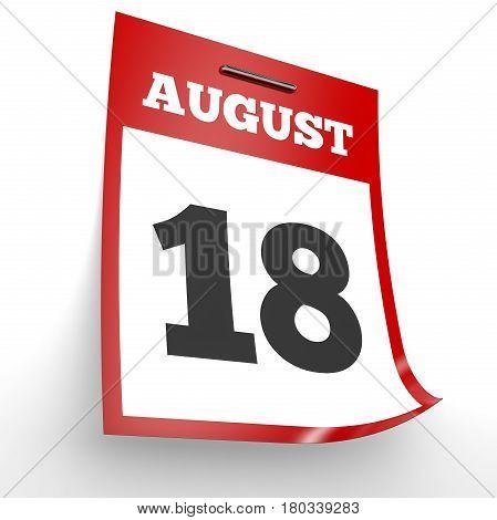 August 18. Calendar On White Background.
