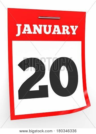 January 20. Calendar on white background. 3D illustration.