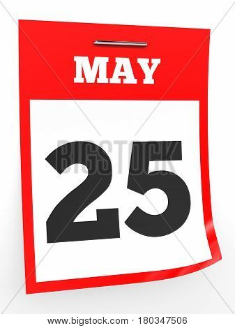 May 25. Calendar On White Background.