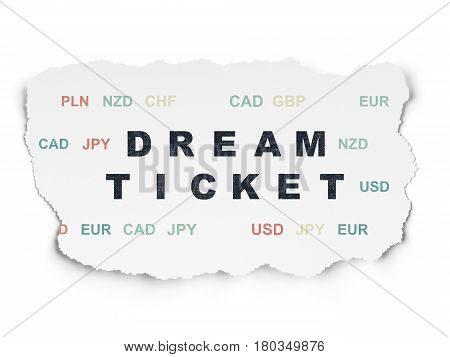 Finance concept: Painted black text Dream Ticket on Torn Paper background with  Currency