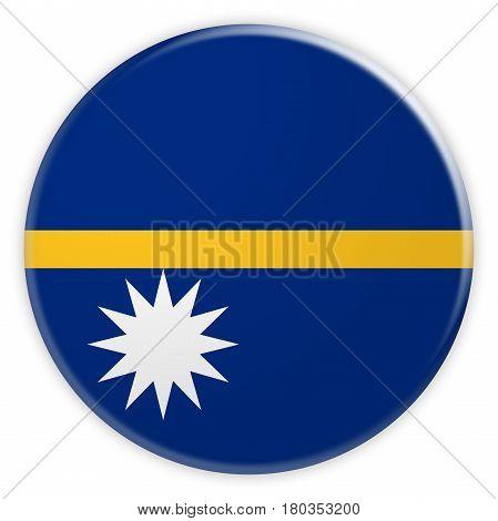 Nauru Flag Button News Concept Badge 3d illustration on white background