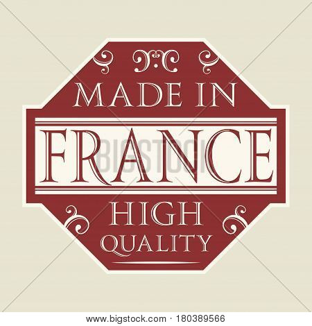 Abstract stamp or label or sale tag with text Made in France high quality vector illustration