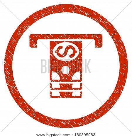 Banknotes Withdraw grainy textured icon inside circle for overlay watermark stamps. Flat symbol with dust texture. Circled vector red rubber seal stamp with grunge design.