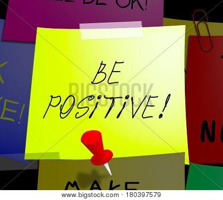 Be Positive Displays Optimist Mindset 3D Illustration