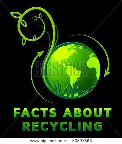 Facts About Recycling Shows Recycle Info 3D Illustration