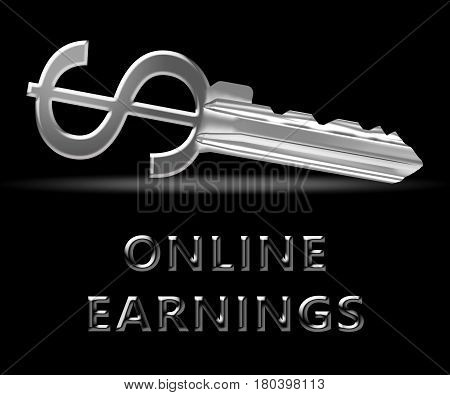 Online Earnings Means Internet Revenue 3D Illustration