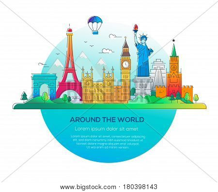 Around the world - modern vector line travel illustration. Discover Russia, England, USA, France. Have a trip, enjoy your vacation. Be on a journey. See landmarks like stature of liberty, kremlin, tower