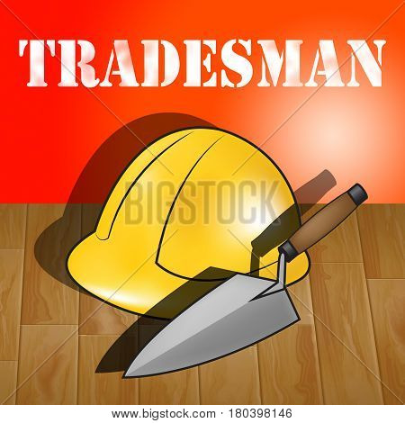 Building Tradesman Represents Home Improvement 3D Illustration