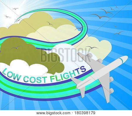 Low Cost Flights Means Cheap Flight 3D Illustration