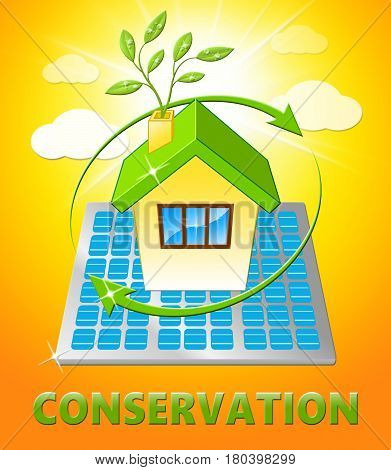 Conserve House Shows Natural Preservation 3D Illustration