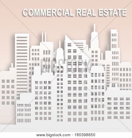 Commercial Real Estate Represents Office Property 3D Illustration