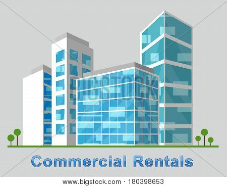 Commercial Rentals Downtown Describing Real Estate 3D Illustration