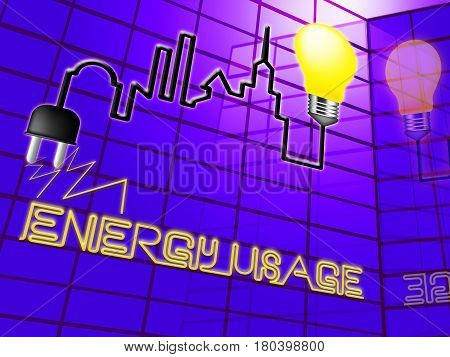 Energy Usage Showing Electric Power 3D Illustration