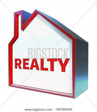Realty Meaning Real Estate Property 3D Rendering