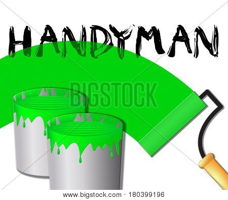 House Handyman Displays Home Repairman 3D Illustration