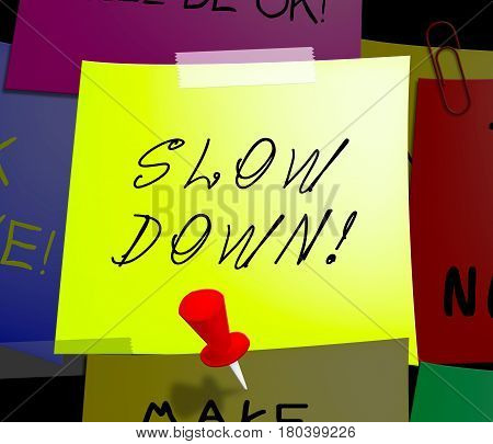 Slow Down Displays Going Slower 3D Illustration