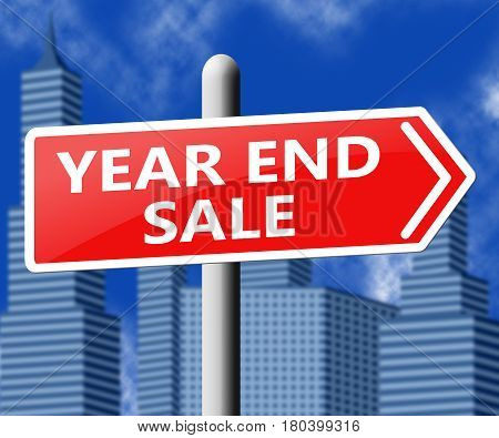 Year End Sale Represents Retail Clearance 3D Illustration