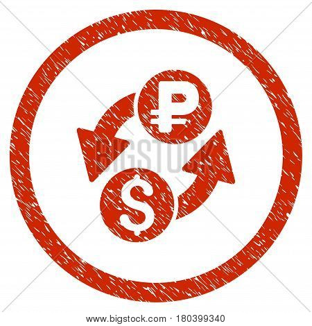 Dollar Rouble Exchange grainy textured icon inside circle for overlay watermark stamps. Flat symbol with unclean texture. Circled vector red rubber seal stamp with grunge design.
