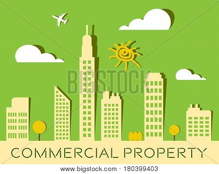 Commercial Property Represents Buildings Real Estate 3D Illustration