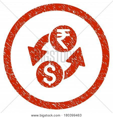 Dollar Rupee Exchange grainy textured icon inside circle for overlay watermark stamps. Flat symbol with unclean texture. Circled vector red rubber seal stamp with grunge design.