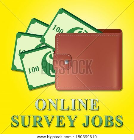 Online Surveys Jobs Meaning Internet Survey 3D Illustration