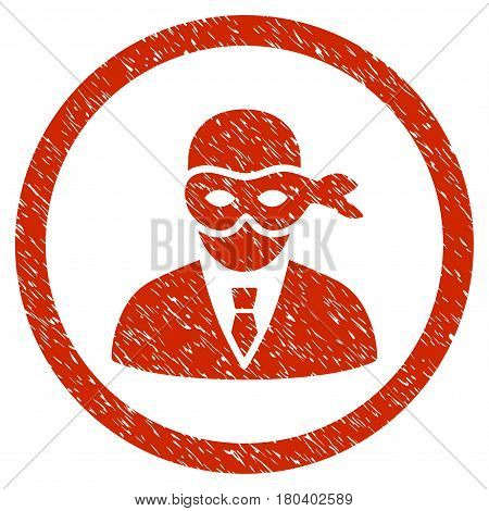 Masked Thief grainy textured icon inside circle for overlay watermark stamps. Flat symbol with dirty texture. Circled vector red rubber seal stamp with grunge design.