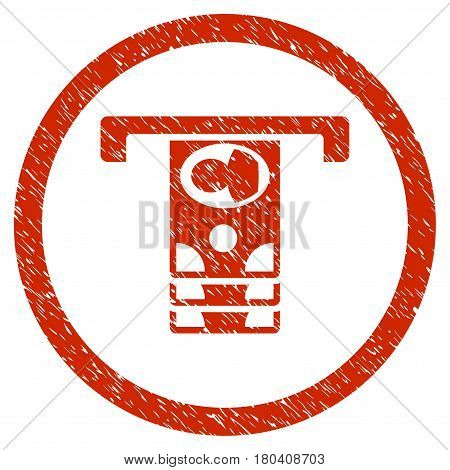 Withdraw Banknotes grainy textured icon inside circle for overlay watermark stamps. Flat symbol with dirty texture. Circled vector red rubber seal stamp with grunge design.