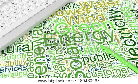 Computer keyboard on white desk with green energy keywords wordcloud and green pen environment protectiion concept 3d illustration