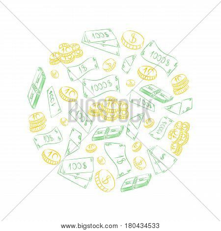 Hand Drawn Golden Coins and Green Cash Dollars Arranged in a Circle. Doodle Drawings of Cash.. Vector Illustration.