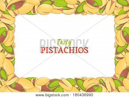 Rectangle colored frame composed of delicious of pistachio nut. Vector card illustration. Pistacia nuts frame, walnut fruit in the shell, whole, shelled, leaves for packaging design of food