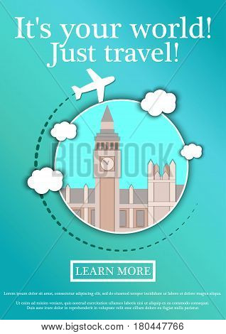 Banner with text Its your world.Just travel. Concept website template.Modern flat design. Vector Illustration.Big Ben Tower and Westminster Palace. London