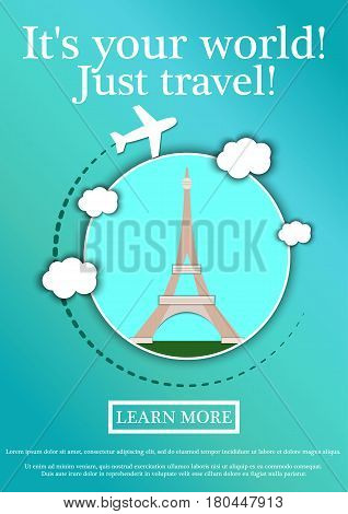 Banner with text Its your world.Just travel. Concept website template.Modern flat design. Vector Illustration.Eiffel Tower, Paris, France