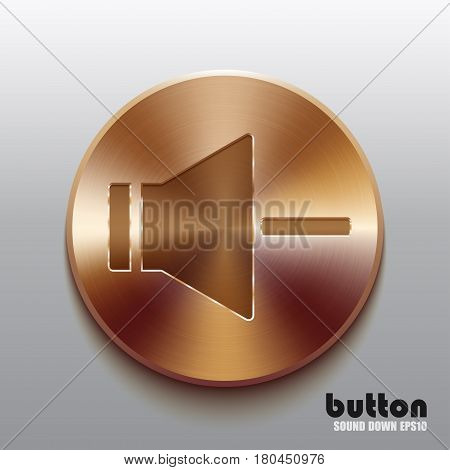 Round speaker button for decrease sound with brushed bronze texture isolated on gray background