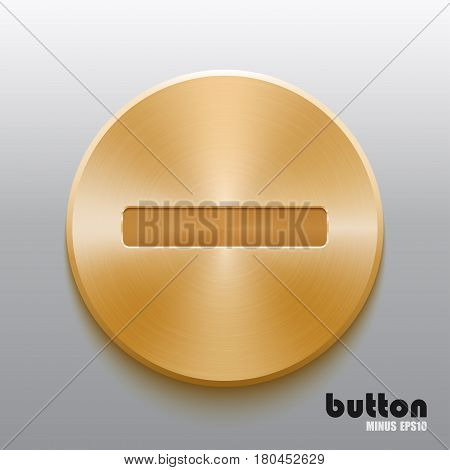 Round minus button with brushed golden metal texture isolated on gray background