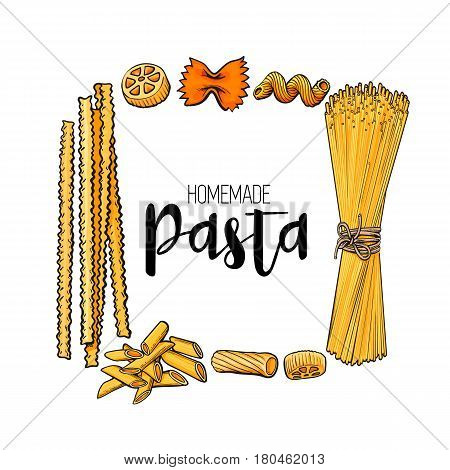 Square frame of uncooked Italian pasta with place for text, sketch vector illustration isolated on white background. Hand drawn square frame with penne, spaghetti, bow pasta and place for text