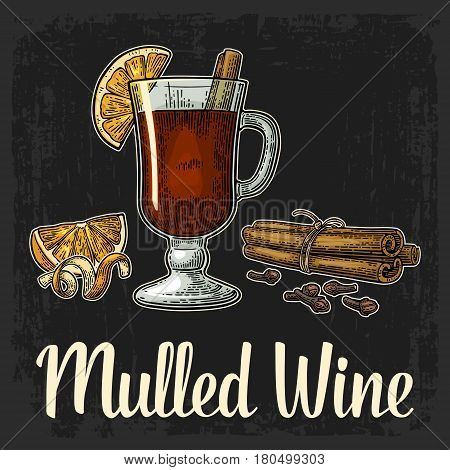 Mulled wine with glass and ingredients. Cinnamon stick clove lemon slice and peel twirled . Isolated on black background. Vector color vintage engraving illustration. Hand drawn lettering for poster