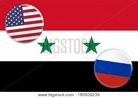 Syrian Civil War Concept Badges: USA And Russia Flag Buttons On Syria Flag 3d illustration