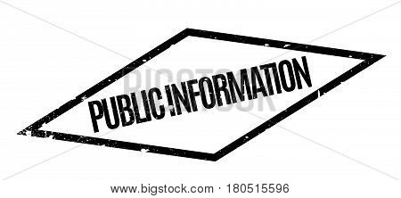 Public Information rubber stamp. Grunge design with dust scratches. Effects can be easily removed for a clean, crisp look. Color is easily changed.