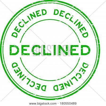 Grunge green decline round rubber seal stamp on white background