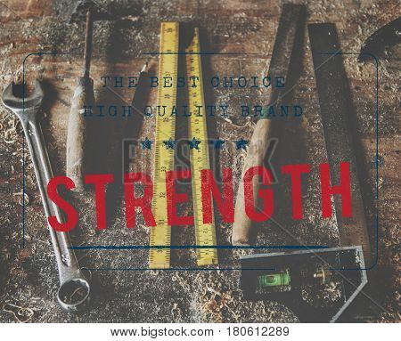 Strength Courage Power Durability Energy Force